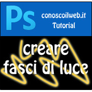 Photoshop Tutorial – fasci di luce