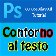 Creare un contorno al testo in photoshop
