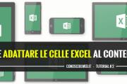 Come adattare le celle Excel al contenuto
