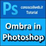 Creare un ombra in Photoshop