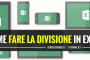 Come fare la divisione in Excel