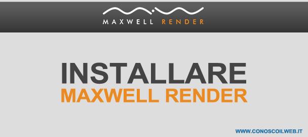 installare-maxwell-render-sketchup