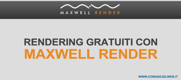 Rendering gratuiti per Google SketchUp con Maxwell Render