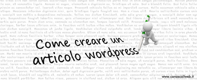 Come creare un articolo wordpress