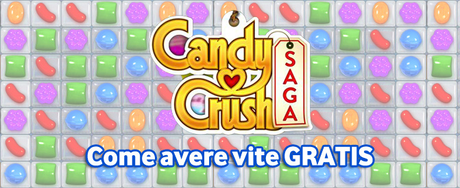 Vite gratis Candy Crush Saga