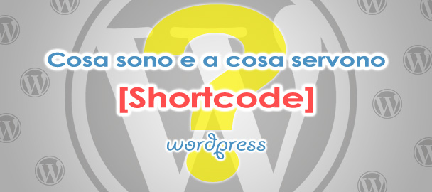 cosa-sono-wordpress-shortcodes