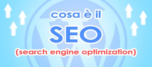 Cos'è il Seo e l'ottimizzazione di un sito
