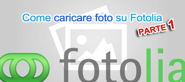 Come caricare una foto su Fotolia parte 1