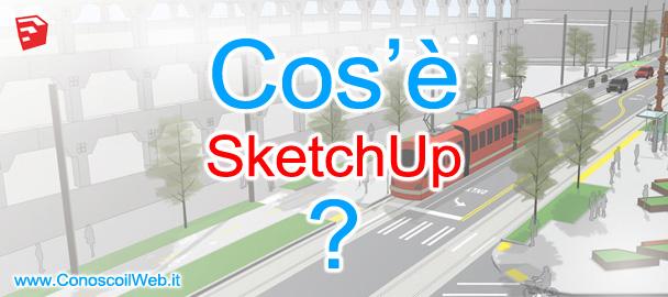 Cos'è SketchUp?