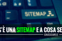 Cos'è una sitemap e a cosa serve