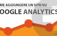 Come aggiungere un sito su Google Analytics