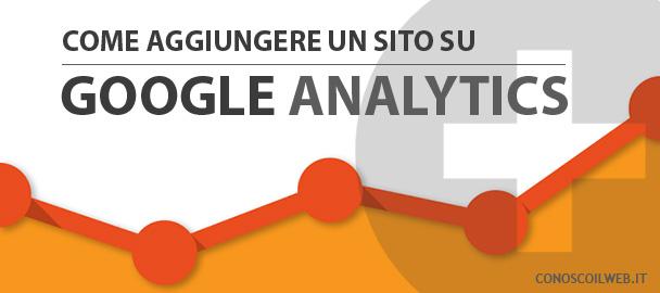 aggiungere-un-sito-su-google-analytics
