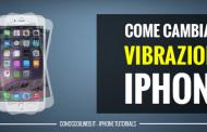 Come cambiare vibrazione iPhone