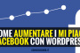Come aumentare i Mi Piace facebook con WordPress