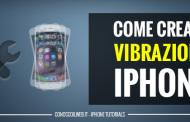 Come creare una vibrazione iPhone