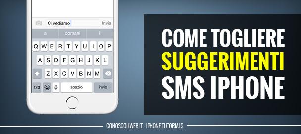 come-togliere-suggerimenti-sms-iphone