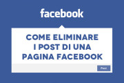 Come eliminare i post di una pagina facebook
